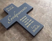 Godparent gift - personalize Wall Cross - Handmade from pine wood - Godparents Godchild -thank you -baptism - christening