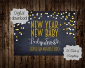 Pregnancy Announcement DIGITAL DOWNLOAD 2016 maternity baby January New year NYE New year new baby  fully customized sign photo prop card