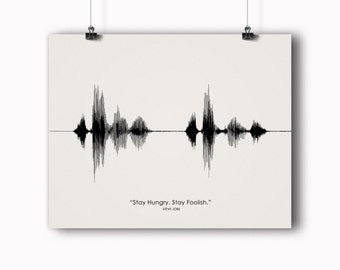 Steve Jobs Quote - Stay Hungry Stay Foolish Voice Art Inspirational Print - Sound wave art, Soundwave, Graduation Gift, Office Wall Art