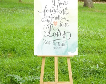 I have Found the One Whom my Soul Loves - Quote Sign . Calligraphy & Teal Green Blush Watercolor . Song of Solomon . PRINTED sign or PDF