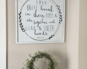 Wood art They Broke Bread Acts. 2:46 framed wood sign