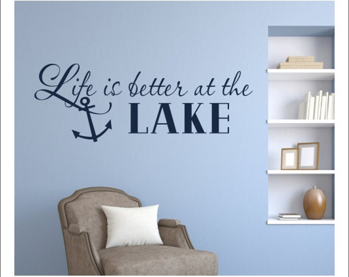 Life is Better at the Lake Wall Decal Vinyl Wall Decal Lake House Decal lake House Wall Decor Housewares Anchor Wall Decal Vinyl Decal