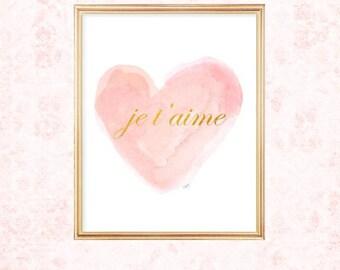 Blush and Gold Nursery Art, 8x10 Watercolor Heart, Je t'aime, Pink and Gold Nursery Decor, Pink and Gold Art, French Art, Nursery Artwork