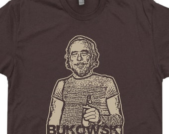 Charles Bukowski T Shirt Barfly Drinking a Beer Hank Vintage Tees Literary Book Poetry Writer Cool T Shirts