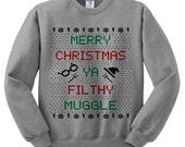 Merry Christmas Ya Filthy Muggle Crewneck Sweater, Harry Potter Sweatshirt, Harry Potter Shirt, Jumper Pullover, Ugly Christmas, Hogwarts