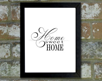 "Digital Download Typographic Print Wall Art ""Home Sweet Home"" Instant Download Printable Art Printable Word Art Black and White Home Decor"