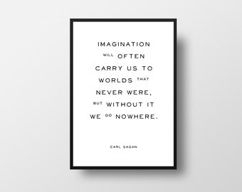 Imagination, Worlds, Carl Sagan, Space, Science, Books, Writer, Quote, Literature, Book Art, Inspirational, Quotes, Book Quotes