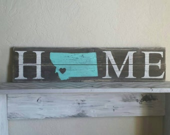 HOME State Sign.     Choose Your Color,State,Heart Placement.