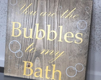 Bubbles to my Bath
