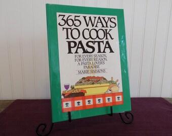 365 Ways to Cook Pasta, Vintage Cookbook, 1988