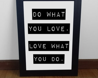 Do What You Love Print poster wall art