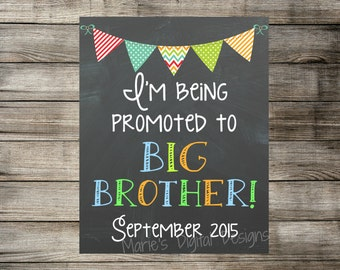 Printable Pregnancy Photo Prop / Baby Announcement - Chalkboard Sign - I'm Being Promoted To Big Brother / DIGITAL JPEG FILE
