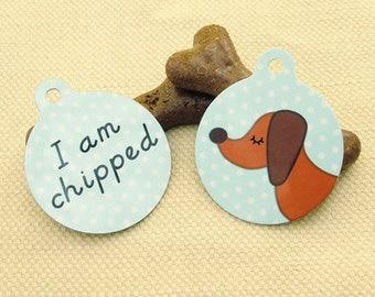 Dachshund 'I am Chipped' Pet Tag