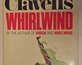 Whirlwind by James Clavell, 1st Edition, 1986