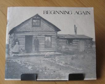 Beginning Again Ethnic Folk Arts Institute 1978