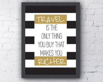 "Typography Poster ""Travel Is The Only Thing You Buy That Makes You Richer"" Motivational Inspirational Happy Print Wall"