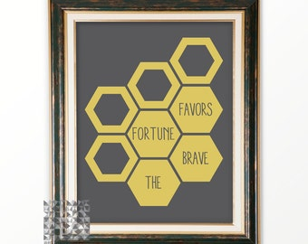 Typographic Print Digital Print Art Print inspirational Quote Home Decor Wall Art Poster Fortune Favors the Brave : A0210