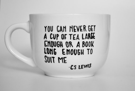 C S Lewis Quote Coffee Mug for Book Lover