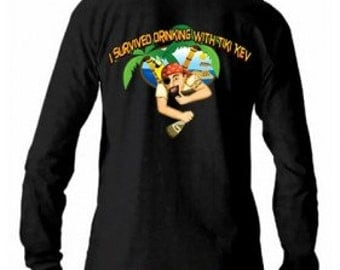 I Survived Drinking With Tiki Kev Long Sleeve Tee Shirt