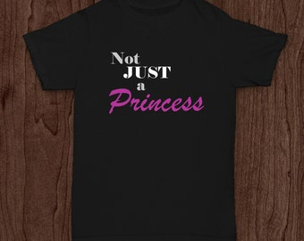 Infant/Toddler Black Not JUST a Princess T-shirt