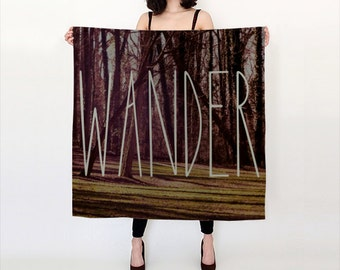 Large square printed scarf, Wander scarf, brown silk scarf, word scarf, wearable art, nature tree forest scarf, brown bronze, wanderlust