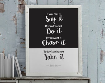 Printable. Today's a chance. Take it - Wall art - print wall decoration - hand lettered typographic print