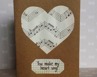 You make my heart sing Card - Great for Valentine's Day, Anniversaries, and more