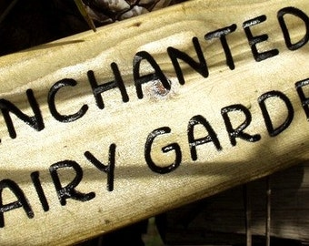 Enchanted Fairy Garden Sign in Recycled Wood