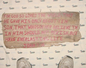 "John 3:16 on exquisete 24""x11"" driftwood board"