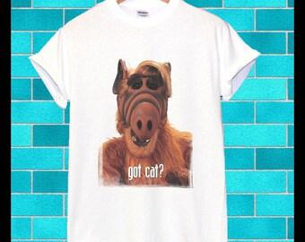 ALF got cat? Tshirt Tank Singlet Tee Ladies Mens Womens Hoodies