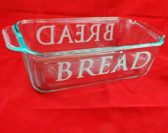Glass Etched Bread Pan