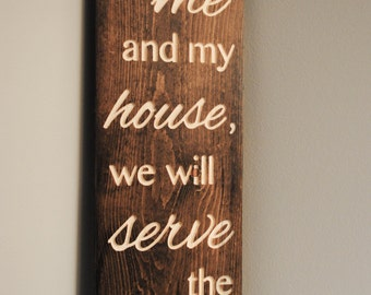"Religious Engraved Wall Sign - ""As for me and my house, we will serve the Lord."""