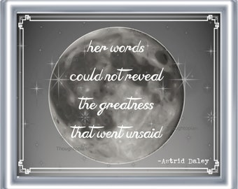Poem Art Print 8 x 10 - Poetry on Linen - Celestial Moon Background - Romantic - Greatness - Great Unsaid - Literary