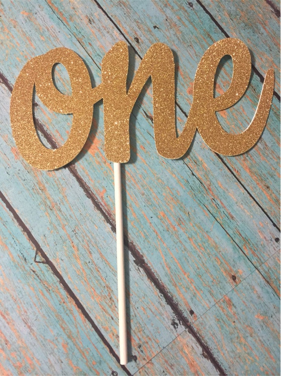 First Birthday Cake Topper ONE Cake Topper Gold ONE Cake