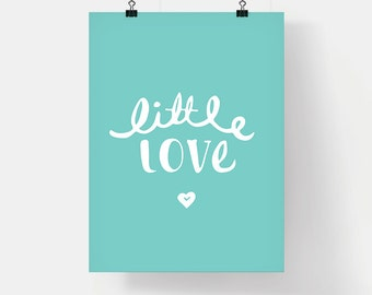 Little Love Nursury Art Print - Hand Lettering 12 x 16 inches
