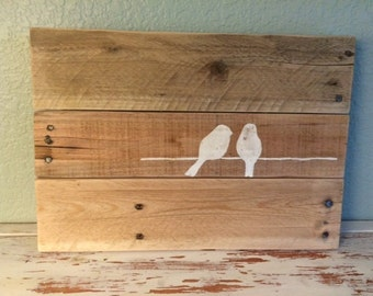 Rustic Pallet Sign, Love Birds, Birds on a Wire