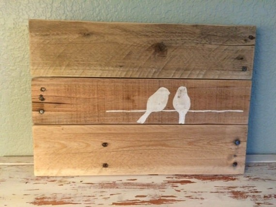 Rustic Pallet Sign Love Birds Birds On A Wire