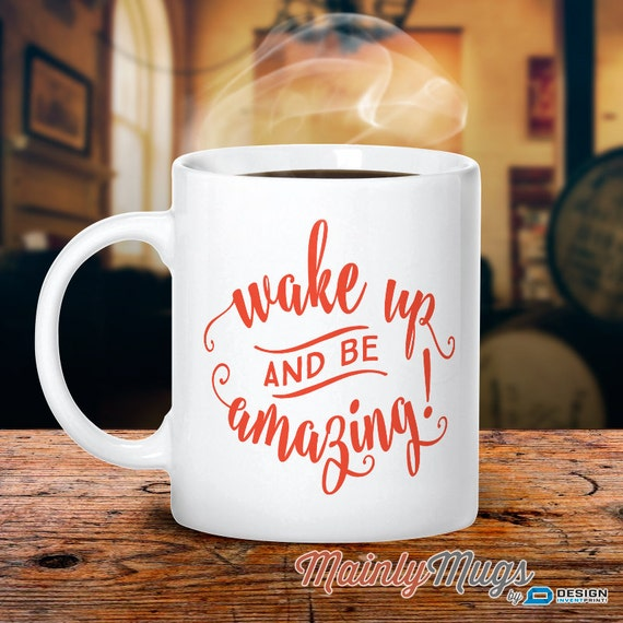 Funny Mug Mothers Day Coffee Mug Unique Coffee Mug Be