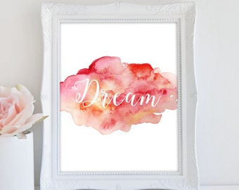 Dream Art Print, Nursery Print, Instant Download, Girls Room Art, Inspirational Quote Print