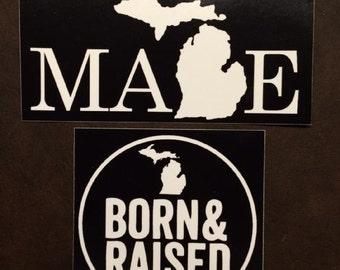 "Michigan ""Born & Raised"" 4"" x 4'"" and ""Made"" 6""x 3"" - Black Sticker Kit #1"