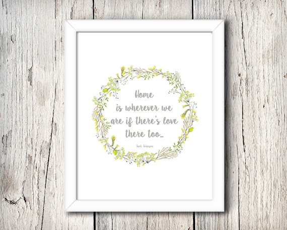 Home is wherever we are if there's love there too - digital print - 8x10 inch - instant download -  Wall Art - Home Decor - Jack Johnson