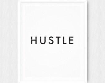 Hustle Poster - Motivational Quote Print Inspirational Saying Typographic Minimalist Digital Download Black & White Design Text Word Art