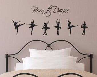 Born To Dance Wall Sticker with 6 Ballet Dancer Wall Decals