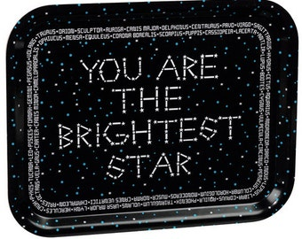 You Are The Brightest Star Tray