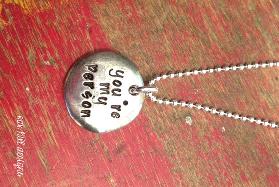 you re my person sted necklace you are my person