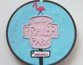 Embroidered Art Hoop - Flamingo Trailer Park