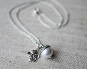 RESERVED for Ann - Acorn Necklace - Sterling Silver ACORN and OAK Leaf White Pearl