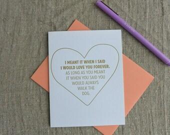 Letterpress Greeting Card - Love Card - Love you Forever Dog Walker