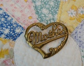 Vintage Gold Heart Shaped Brooch with Mother written in center - Sweet gift