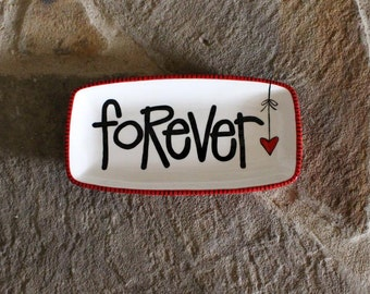 hand painted pottery, rectangle plate, forever